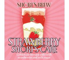 Strawberry Short's Cake - Short's Brewing Company I looove this beer, but it is seasonal only, I have to stock up!