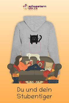 Du und dein Stubentiger Sweatshirts, Sweaters, Fashion, Belle, Comfortable Work Shoes, Funny Hoodies, Jacket With Hoodie, Rain Jacket, Hang In There