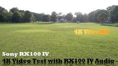 Sony RX100 IV XAVC S 4K 30P 100 Video Test with Audio