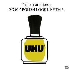 """""""Soy arquitecto y mi esmalte luce así..."""" lol"""