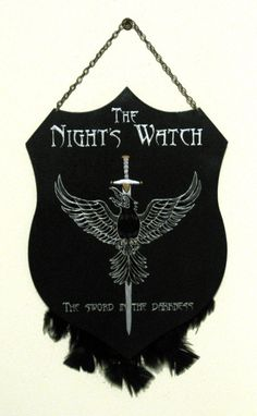 """Pledge your allegiance to the Night's Watch with this plaque. 