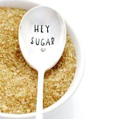 Sugar Spoon, Hey Sugar. Hand Stamped Vintage Silverware. - milk & honey