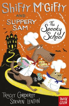 Shifty McGifty and Slippery Sam: The Spooky School, by Tracey Corderoy and Steven Lenton. Find out more: http://nosycrow.com/product/shifty-mcgifty-and-slippery-sam-the-spooky-school/