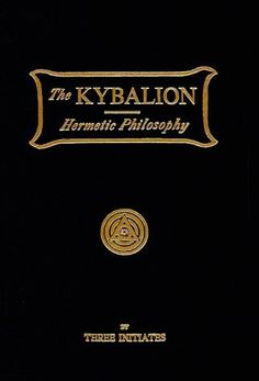 By Three Initiates Kybalion: A Study of the Hermetic Philosophy of Ancient Egypt and Greece First Edition) [Hardcover] Ancient Art, Ancient Egypt, Ancient Book, Books To Read, My Books, Art Psychology, World Religions, Cool Books, Cause And Effect