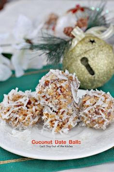 Coconut Date Balls; one of my favorite Christmas cookie.
