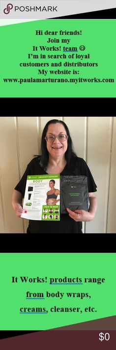 Join my It Works! Team Join my team or shop as a loyal customer at my website: www.paulamarturano.myitworks.com It Works! Makeup