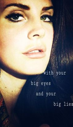 Lana Del Rey #LDR #Big_Eyes