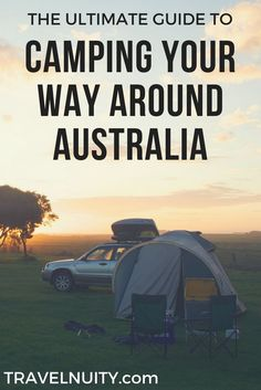 Wanting to travel around Australia on a budget? This is the ultimate guide on camping your way around Australia: time of year, camping sites, vehicle, camping gear and what else to pack.