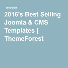 2016's Best Selling Joomla & CMS Templates   ThemeForest