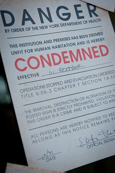 Free printable: condemned notice of your very own for Halloween. Hmmm, trying to figure out what I could do with this...