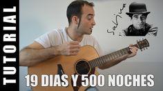 Com tocar 19 días y 500 noches - Joaquin Sabina Guitarra FÀCIL pas a pas...