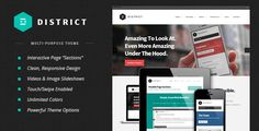 Theme Description:District: Responsive Pre Theme    District is a unique multi-purpose responsive theme for businesses, artists and app developers alike. District is great for showcasing app or product features in a clear and interactive way, leaving visitors with a lasting impression.