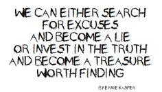 #truth   #lies   #quote  by Ernie Kasper