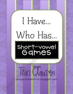 I Have Who Has Short-Vowel Game product from DragonfliesinFirst on TeachersNotebook.com