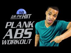 30 Min. Plank It Till You Make It Abs Workout | Day 18: AM - PM/PM HIIT Series - YouTube