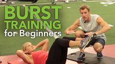 Burst Training for Beginners