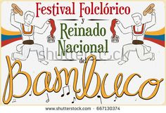 Poster with Colombian men performing the Bambuco dance with hats and kerchiefs in Bambuco Pageant and Folkloric Festival (written in Spanish). Colombian Men, Folklore, Pageant, Spanish, Dance, Writing, Hats, Poster, Image