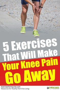 5 #exercises that will make your #kneepain go away