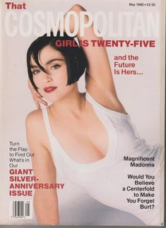 "Cosmopolitan magazine, MAY 1990 Model: Madonna Photographer: Francesco Scavullo This is the ""25th Anniversary"" issue"