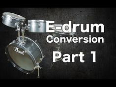 Acoustic to E-drum Conversion Series - YouTube