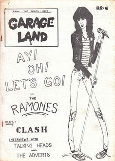 Garage Land Fanzine The Ramones, The Clash, and Talking Heads! Rock Posters, Band Posters, Concert Posters, Music Posters, Punk Rock, Musica Punk, Beatles, Pop Art, 70s Punk