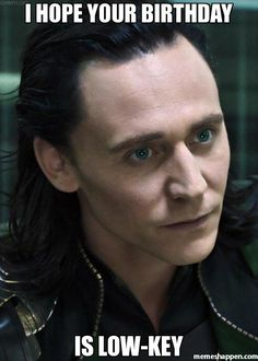 Pin Happy Birthday Loki Memes On Pinterest