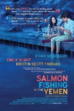 """""""A fisheries expert is approached by a consultant to help realize a sheik's vision of bringing the sport of fly-fishing to the desert and embarks on an upstream journey of faith and fish to prove the impossible possible."""" Opens 4 April 2012 in Sweden."""