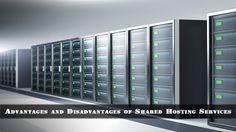 Advantages and Disadvantages of Shared Hosting Services #sharedHosting