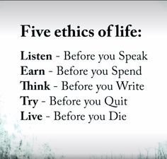 Five ethics of life