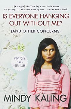 Is Everyone Hanging Out Without Me? (And Other Concerns) by Mindy Kaling http://www.amazon.com/dp/0307886271/ref=cm_sw_r_pi_dp_LeGZwb0NMNG01
