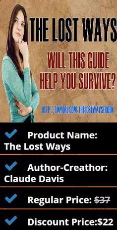Product Name: The Lost Ways Author-Creathor: Claude Davis Regular Price: $37 Discount Price:$22