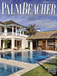 Palm Beacher Magazine, March 2013  http://www.PalmBeacherMagazine.com