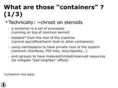 """What are those """"containers"""" ? ("""