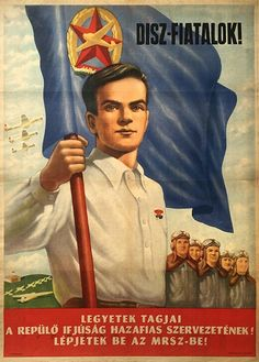 1952 Soviet Art, Illustrations And Posters, Eastern Europe, Hungary, Vintage Posters, Film, People, Image, Political Posters