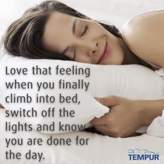 Love that feeling when you finally climb into bed, switch off the lights and know you are done for the day.  Love my bed.