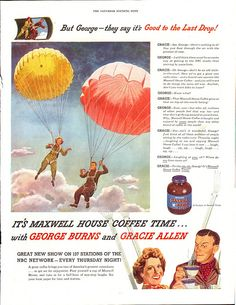 Vintage ads featurning classic celebrities | WWII Maxwell House Coffee Ad, Burns & Allen - 1945 | Flickr - Photo ...