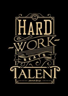 Hard work beats talent - Typography Art