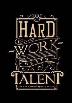 Hard work beats talent - Typography Art