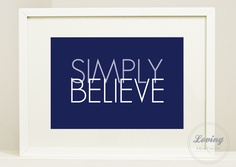 Simply Believe...    lovingprintivity.com