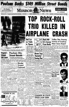 """The song """"American Pie"""" by Don McLean was written about this tragic event. For those of you who didn't know, the name of the plane was """"American Pie"""". Front page news the day the music died Newspaper Front Pages, Vintage Newspaper, Newspaper Article, American Pie, American History, City Mirrors, Ritchie Valens, Front Page News, Newspaper Headlines"""