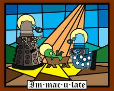 It's Christmas at The Daily Dalek Webcomic  and a Kaled is Born . . . .