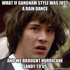 what if gangnam style was a rain dance