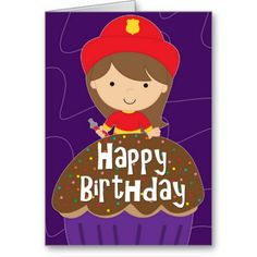 firefighter cards | birthday_for_girl_little_firefighter_and_cupcake_card ...