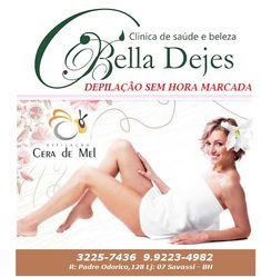 Bella Dejes: Depilação Masculina e Feminina sem hora marcada é ...