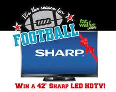 Enter to win a Sharp Led HDTV http://www.fatwallet.com/blog/win-a-42-sharp-led-tv-in-fatwallets-big-game-giveaway/ ends 1/27
