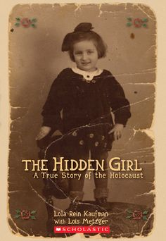 The Hidden Girl: A True Story of the Holocaust (eBook) - Ebook - The Scholastic Store #Read11Books