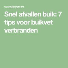 Snel afvallen buik: 7 tips voor buikvet verbranden