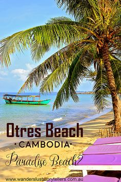 Otres Beach Cambodia is one of the most popular beaches in Cambodia! Located close to Sihanoukville, this stretch of beach is worth a visit. Read more on wanderluststorytellers.com.au
