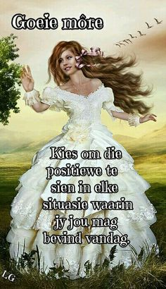 Good Morning Good Night, Good Morning Quotes, Goeie More, French Phrases, Special Quotes, Afrikaans, Beautiful Pictures, Tart, Sayings