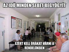 Na ja .és ez igaz is Magyarországi betegpiacon Text Memes, Grumpy Cat, Funny Pins, Really Funny, True Stories, Haha, Have Fun, Funny Pictures, Jokes